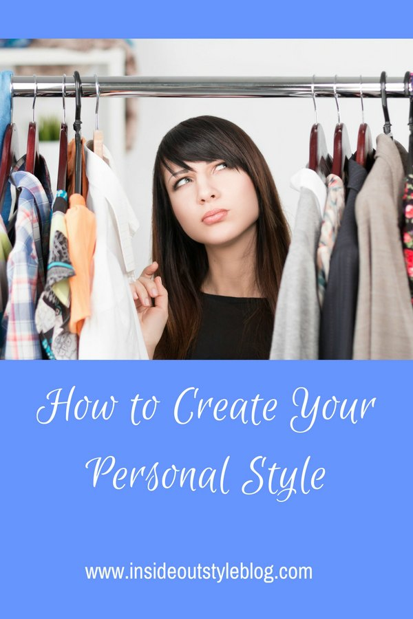 How To Define And Develop Your Personal Style Inside Out Style