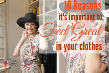 10 reasons to feel great in your clothes