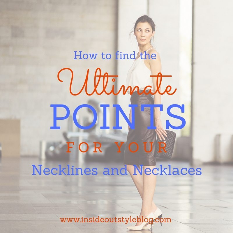 how to find the ultimate points for your necklines and necklaces