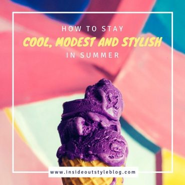how to stay cool modest and stylish in summer