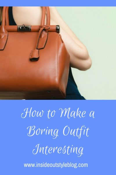 Make a Boring Outfit Interesting