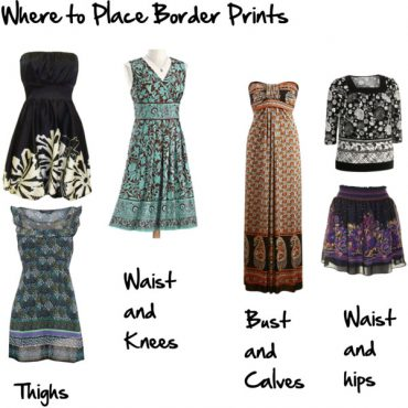 Where to place border prints to flatter your figure