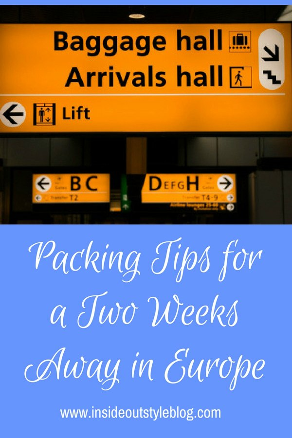 Packing Tips for a Two Weeks Away in Europe