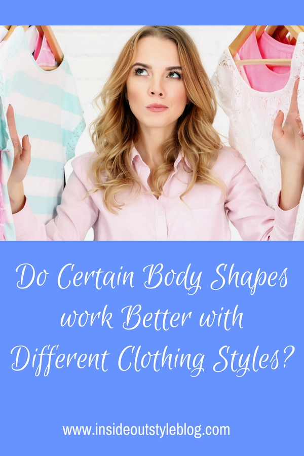 Do Certain Body Shapes work Better with Different Clothing Styles
