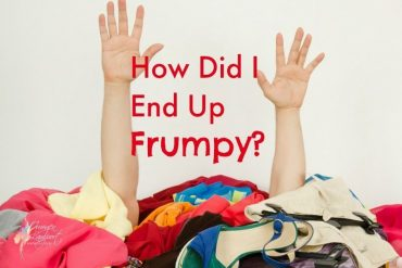 How do you lose your style and end up frumpy?