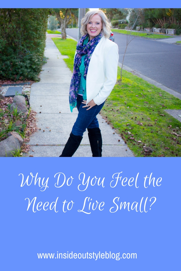 Why Do You Feel the Need to Live Small_ New