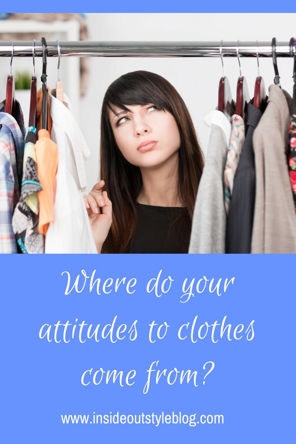 Where do your attitudes to clothes come from