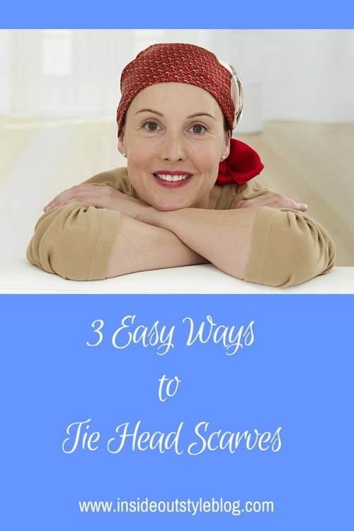 How to tie head scarves - perfect for those wanting to cover their head due to chemotherapy or if you're just having a bad hair day