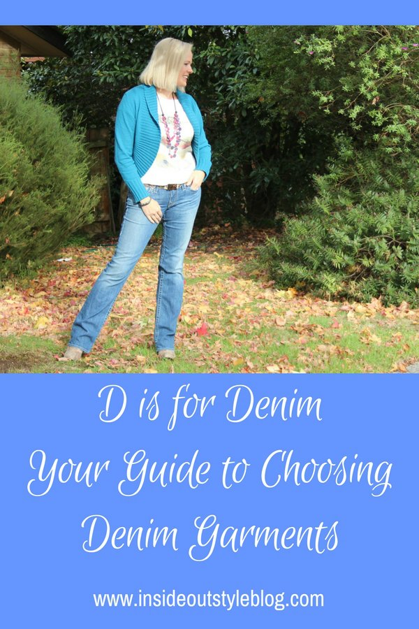 D is for Denim - your guide to choosing denim garments