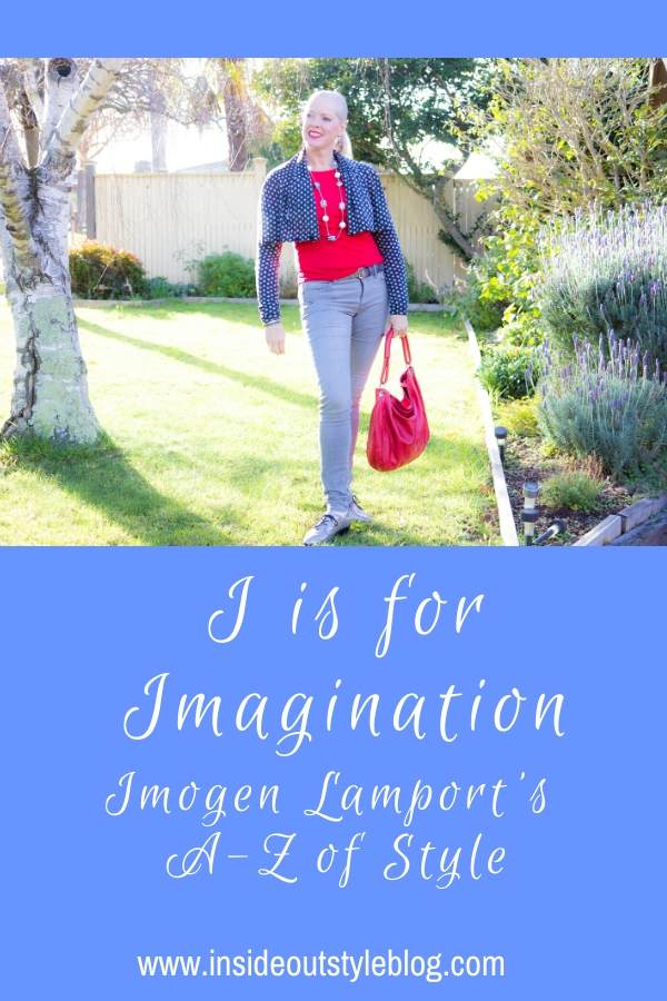 I is for Imagination - Imogen Lamport's A-Z of style
