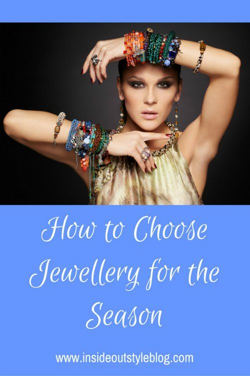 How to Choose Jewellery for The Season