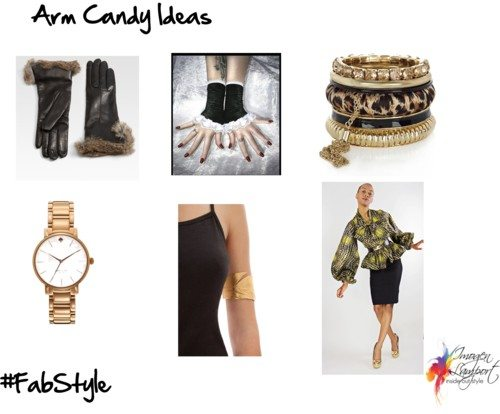 Arm Candy Ideas