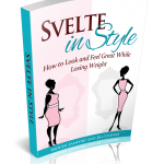 Svelte in Style: how to look and feel great while losing weight