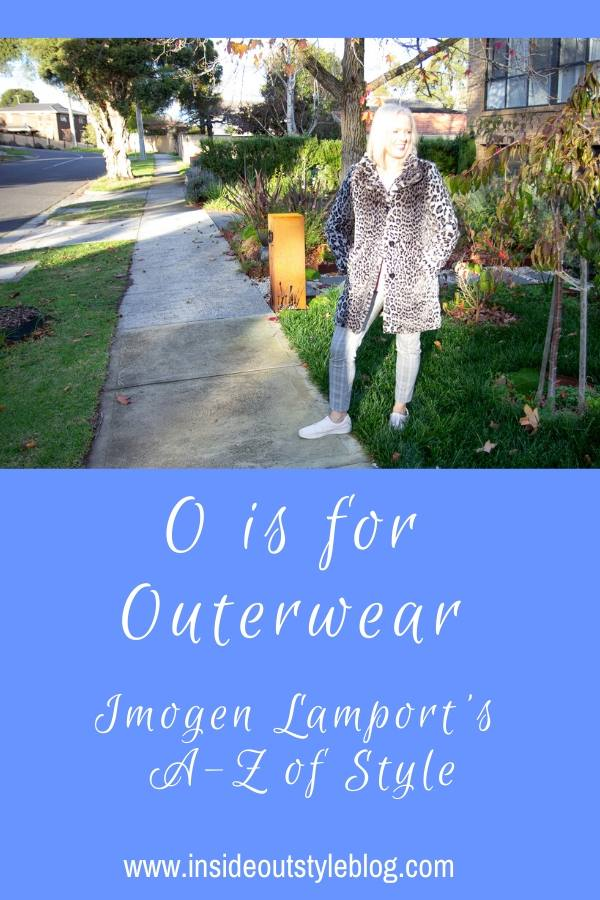 O is for Outerwear - Imogen Lamport's A-Z of Style - Coats, Jackets and Cardigans