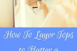 How to layer tops to flatter a large bust
