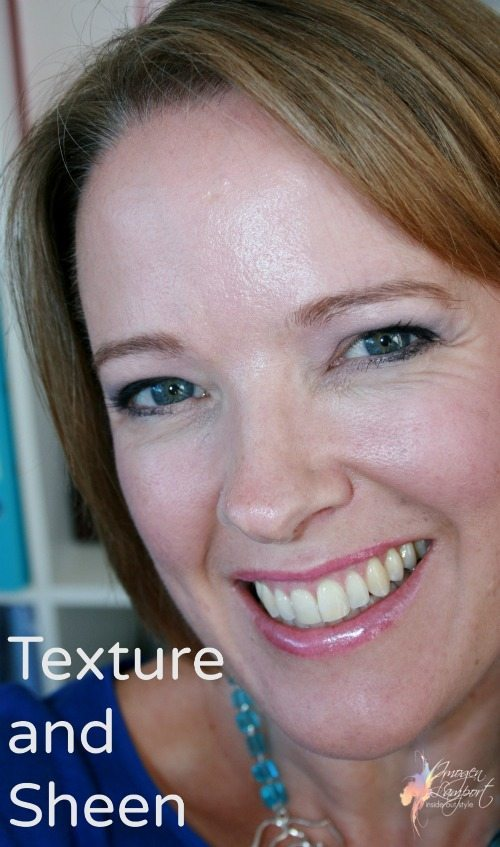 Finding the Right Texture and Sheen for Your Skin