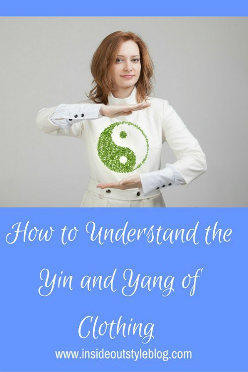 How to Understand the Yin and Yang of Clothing