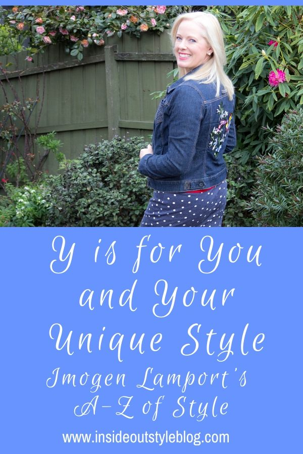 Y is for You and Your Unique Personal Style - Discover More