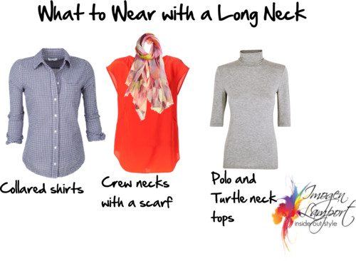 what to wear with a long neck