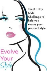 Evolve Your style with this 31 day life changing style challenge