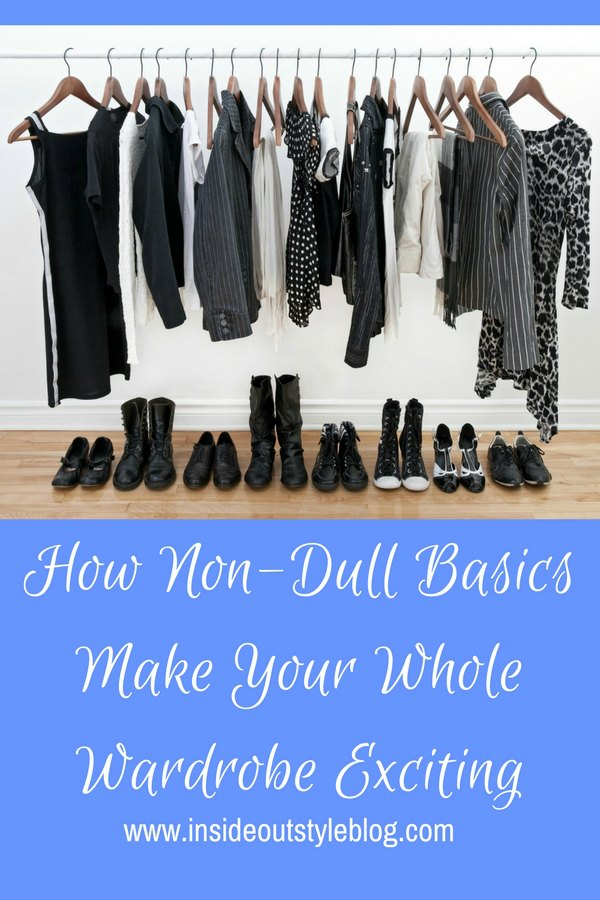 How Non-Dull Basics Make Your Whole Wardrobe Exciting