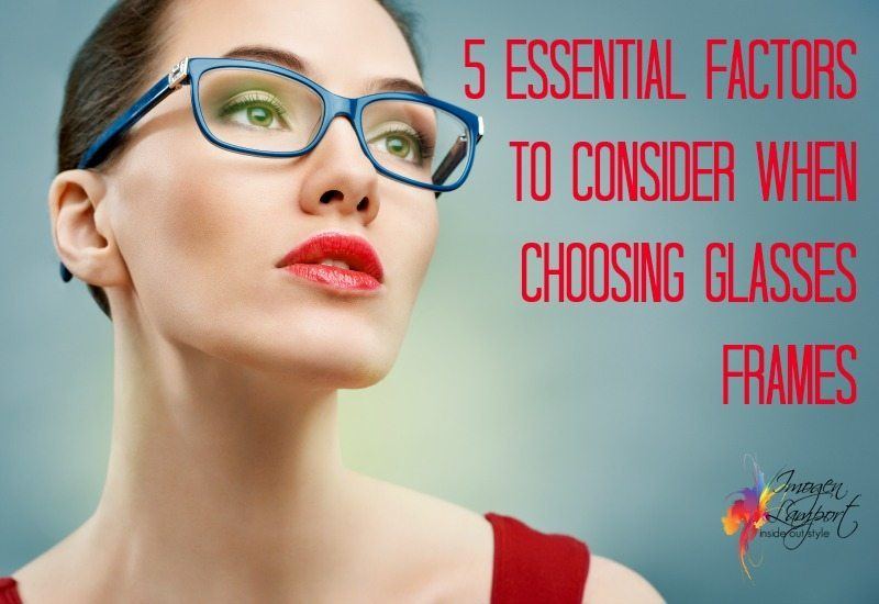 5f7b8d5bdfa 5 Essential Factors to Consider When Choosing Glasses Frames