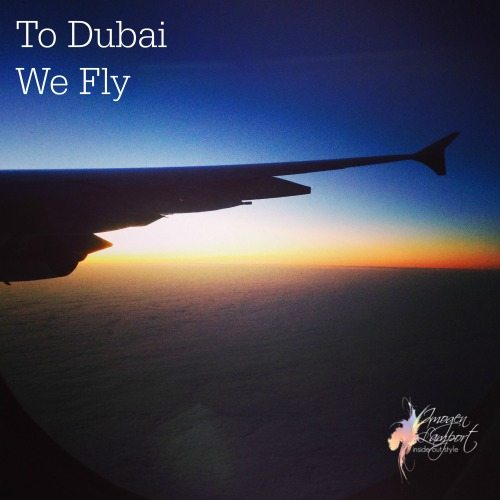 To Dubai we Fly