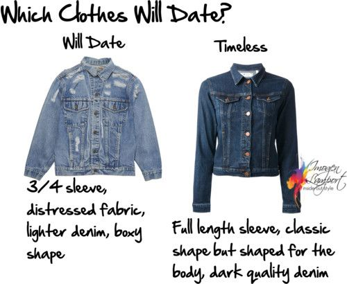 Which clothes date and which clothes are more timeless and will last longer in your wardrobe?