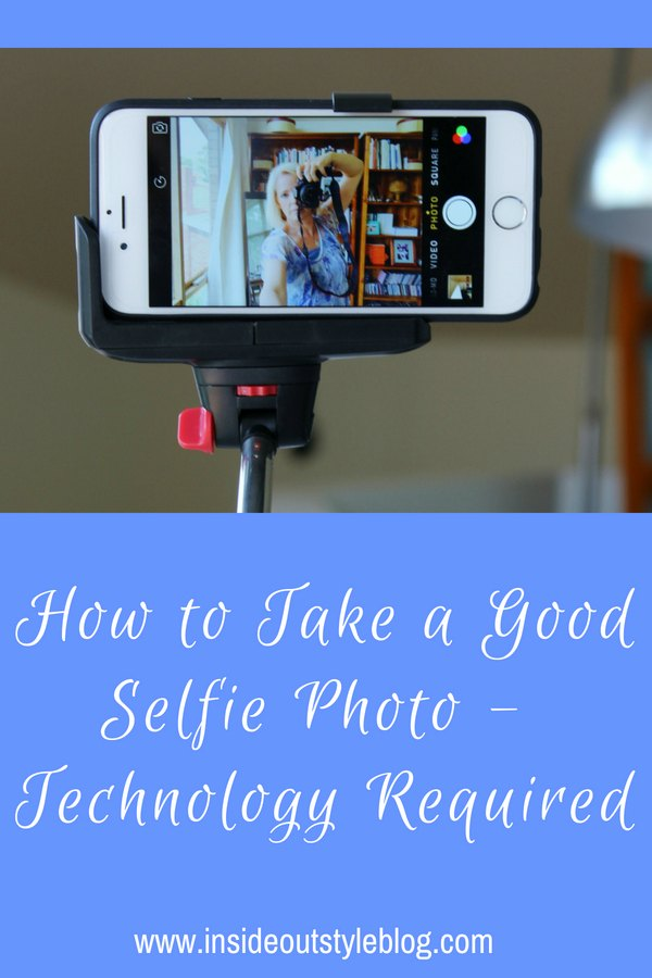 HOW TO TAKE A GOOD SELFIE PHOTO – THE TECHNOLOGY