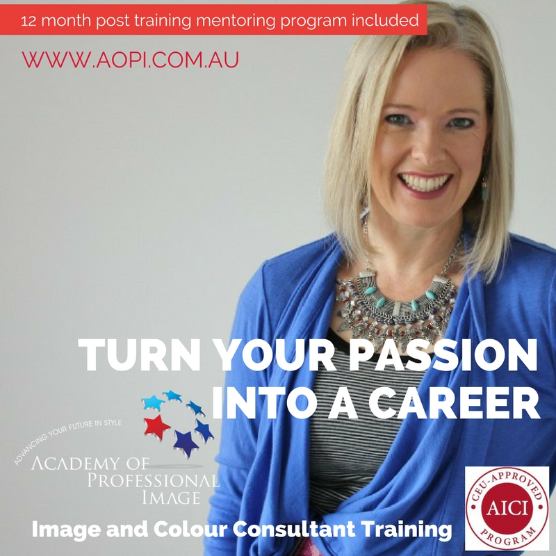 Personal Stylist, Personal Colour Analysis and Image Consultant training with Imogen Lamport of the Academy of Professional Image www.aopi.com.au online and classroom training available