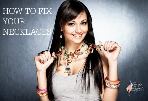 how to fix your necklaces