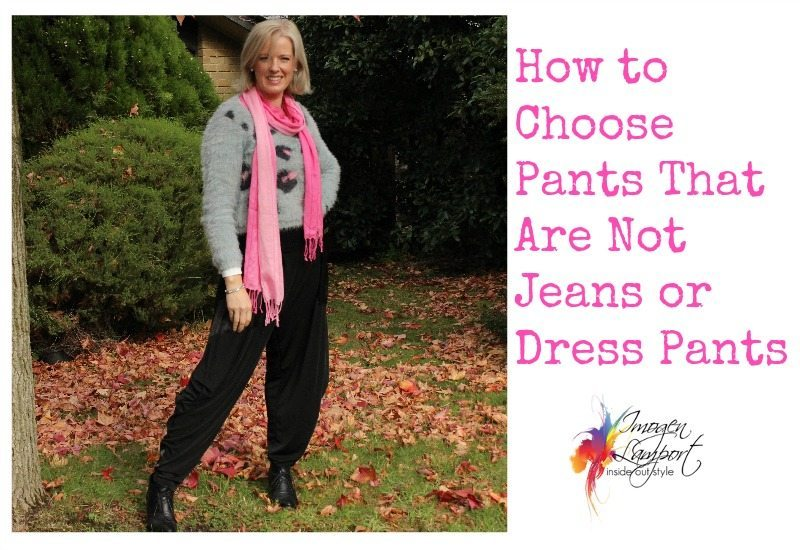 How to Choose Pants That Are Not Jeans or Dress Pants