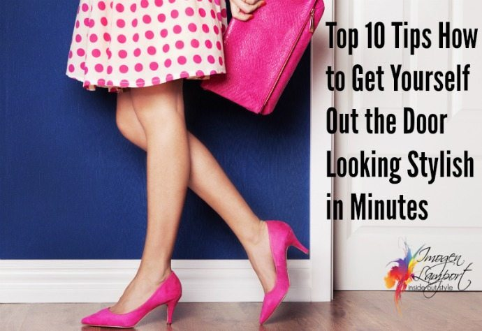 how to get out the door looking stylish in minutes