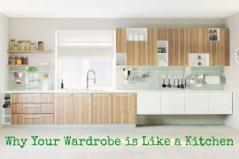 why your wardobe is like a kitchen