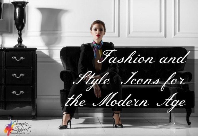 Fashion and Style Icons for the modern age