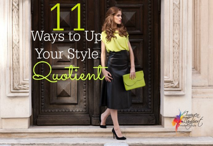 11 ways to up your style quotient