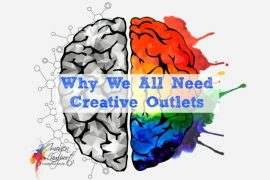 Why we all need creative outlets in our lives