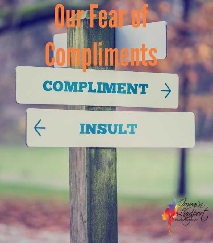 Why do we fear getting compliments if we dress up? Why do we often dress down for fear of getting even positive comments?