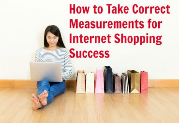 how to take correct measurements for internet shopping success