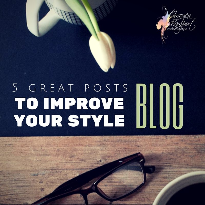 5 useful posts to help you improve your fashion or style blog