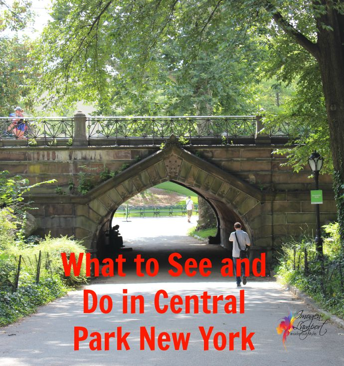 Central Park New York: What To See In Central Park New York