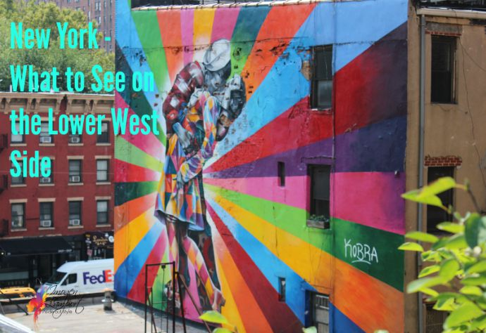 New York - what to see on the lower west side