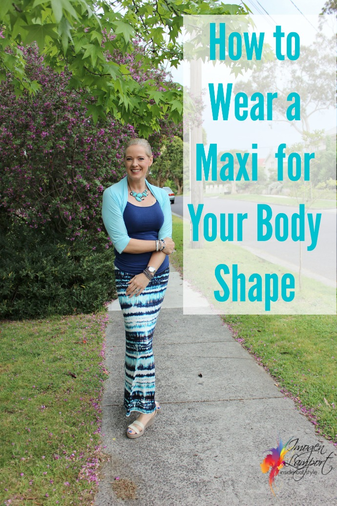 how to wear a maxi for your body shape