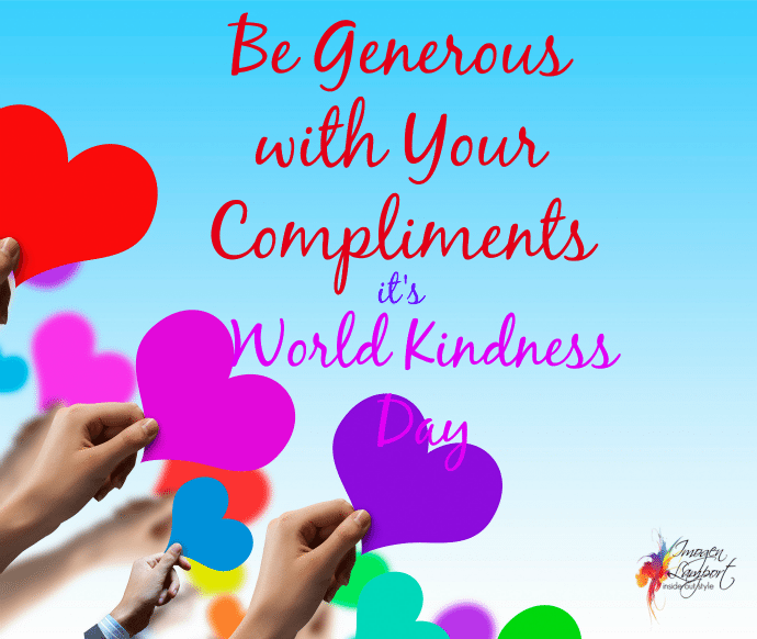 Be generous with your compliments - November 13 is World Kindness Day