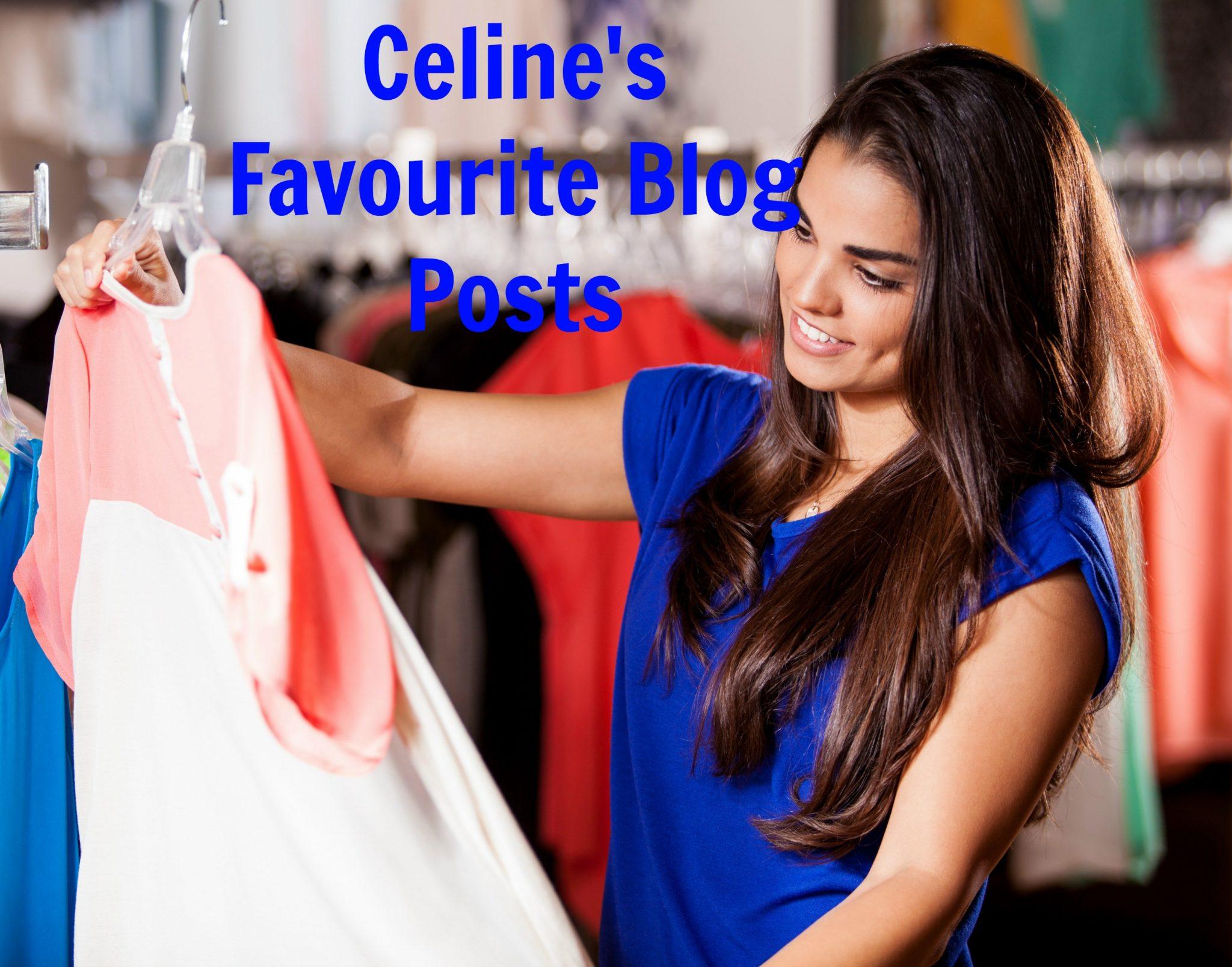 Celine's favourite blog posts