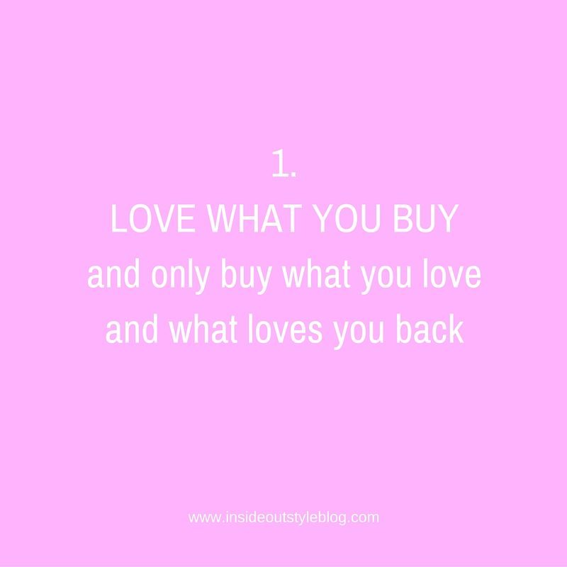 Love what you buy and buy what you love