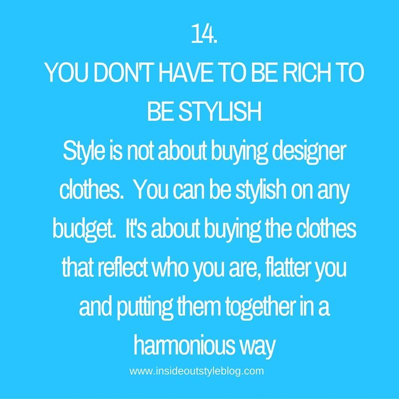 14.you don't have to be rich to be stylish