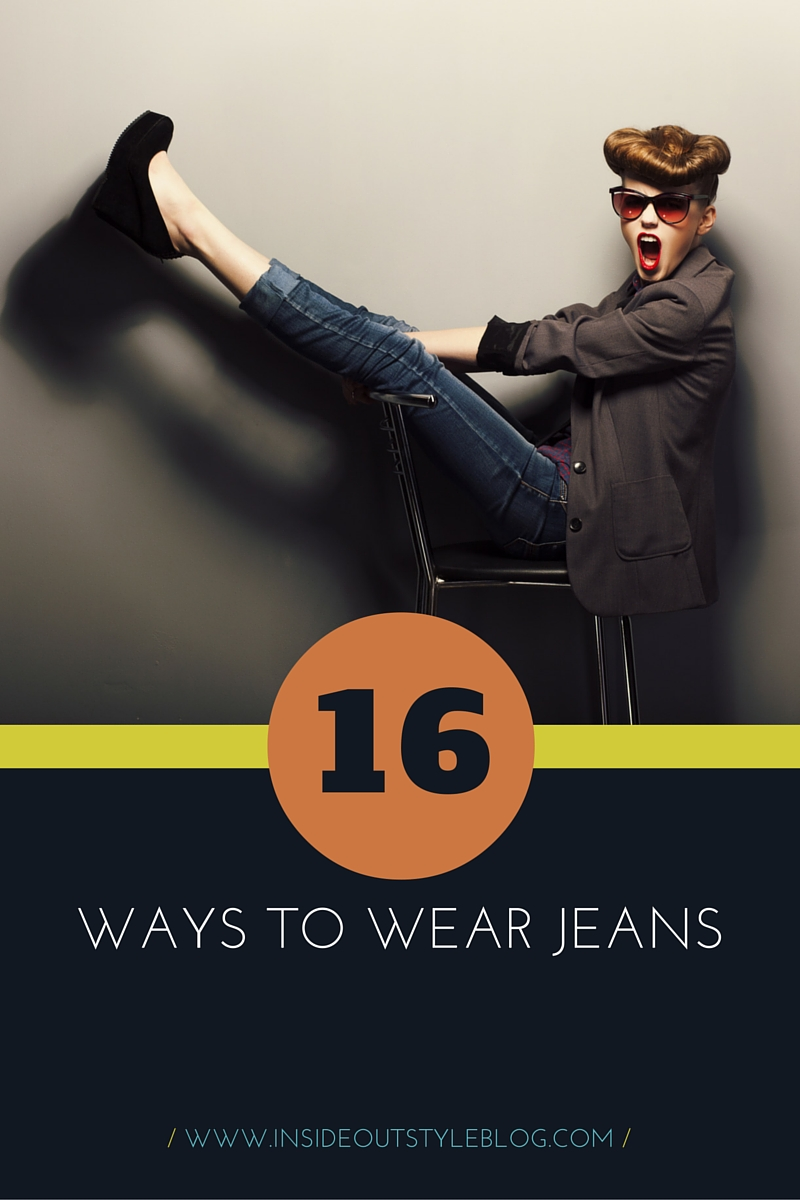 16 ways to wear jeans - get inspired to smarten up your denim looks - Inside Out Style Blog