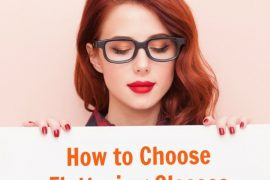 how to choose flattering glasses frames