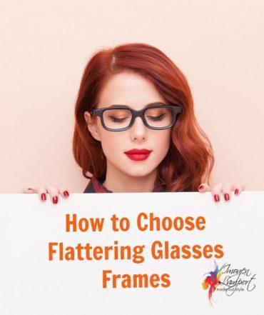 how to choose flattering glasses frames